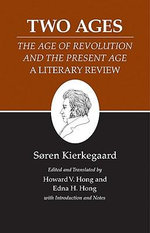 Kierkegaard's Writings : Two Ages: