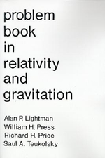 Problem Book in Relativity and Gravitation - Alan P. Lightman