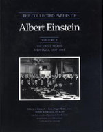 The Collected Papers of Albert Einstein : Swiss Years - Writings, 1909-1911 v. 3 - Albert Einstein