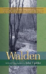 Walden : Walden: 150th Anniversary Edition - Henry David Thoreau