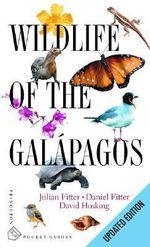 Wildlife of the Galapagos - Julian Fitter