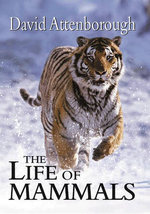 The Life of Mammals - Sir David Attenborough