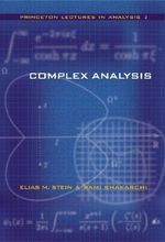Complex Analysis : Princeton Lectures in Analysis - Elias M. Stein