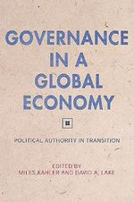 Governance in a Global Economy : Political Authority in Transition