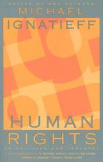 Human Rights as Politics and Idolatry : University Center for Human Values (Paperback) - Michael Ignatieff