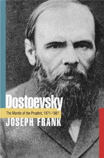 Dostoevsky : The Mantle of the Prophet, 1871-1881 - Joseph Frank