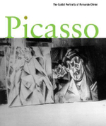 Picasso : The Cubist Portraits of Fernande Olivier - Jeffrey Weiss