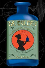 Dr. Euler's Fabulous Formula : Cures Many Mathematical Ills - Paul J. Nahin