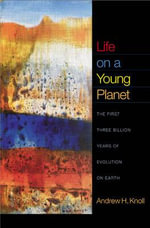 Life on a Young Planet : The First Three Billion Years of Evolution on Earth - Andrew H. Knoll