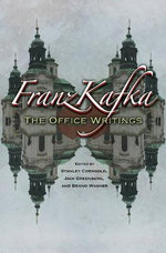 Franz Kafka : The Office Writings - Franz Kafka