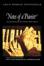 Notes of a Pianist - Louis Moreau Gottschalk