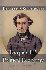 Tocqueville's Political Economy - Richard Swedberg