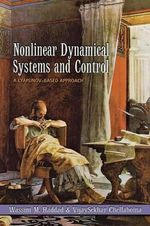 Nonlinear Dynamical Systems and Control : A Lyapunov-Based Approach - Wassim M. Haddad