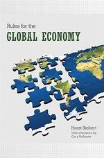 Rules for the Global Economy : International and Comparative Perspectives v. VI - Horst Siebert
