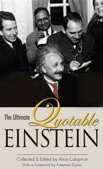 The Ultimate Quotable Einstein - Albert Einstein
