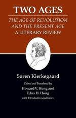 Kierkegaard's Writings: Two Ages: