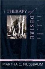 The Therapy of Desire : Theory and Practice in Hellenistic Ethics - Martha C. Nussbaum