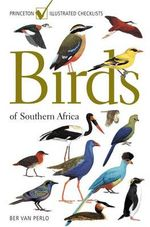Birds of Southern Africa : Princeton Illustrated Checklists - Ber van Perlo