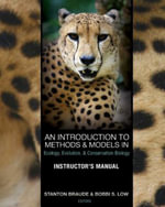 An Introduction to Methods and Models in Ecology, Evolution, and Conservation Biology - Instructor's Manual - Stanton Braude and Bobbi S Low