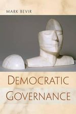 Democratic Governance - Mark Bevir