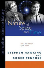 The Nature of Space and Time : Princeton Science Library (Paperback) - Stephen Hawking