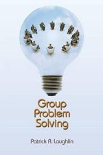 Group Problem Solving - Patrick R. Laughlin