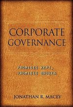 Corporate Governance : Promises Kept, Promises Broken - Jonathan R. Macey