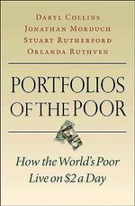 Portfolios of the Poor : How the World's Poor Live on $2 a Day - Daryl Collins