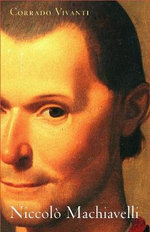 Niccolo Machiavelli : An Intellectual Biography - Corrado Vivanti