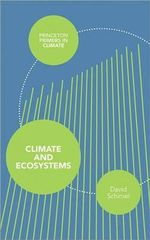 Climate and Ecosystems - David Schimel