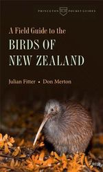 A Field Guide to the Birds of New Zealand - Julian Fitter