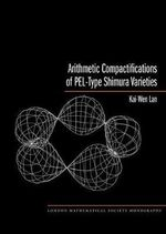 Arithmetic Compactifications of PEL-Type Shimura Varieties : Proceedings of the 6th China - Japan Seminar - Kai-Wen Lan