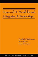 Spaces of PL Manifolds and Categories of Simple Maps - Friedhelm Waldhausen
