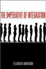 The Imperative of Integration : the Intersection of the Frontier, Masculinity, and... - Elizabeth Anderson