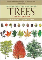 The Illustrated Encyclopedia of Trees - David More