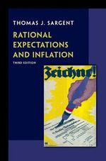 Rational Expectations and Inflation - Thomas J. Sargent