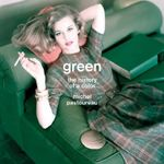 Green : The History of a Color - Michel Pastoureau