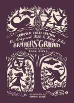 The Original Folk and Fairy Tales of the Brothers Grimm : The First Edition - Jacob Grimm