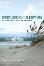 Partial Differential Equations : An Introduction to Theory and Applications - Michael Shearer