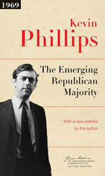 The Emerging Republican Majority - Kevin P. Phillips