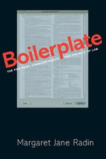 Boilerplate : The Fine Print, Vanishing Rights, and the Rule of Law - Margaret Jane Radin