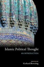 Islamic Political Thought : An Introduction