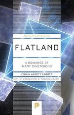 Flatland : A Romance of Many Dimensions - Edwin Abbott Abbott