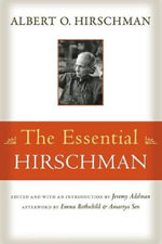The Essential Hirschman - Albert O. Hirschman