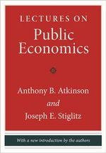 Lectures on Public Economics - Anthony B. Atkinson