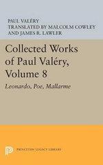 Collected Works of Paul Valery : Leonardo, Poe, Mallarme - Paul Valery