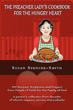 The Preacher Lady's Cookbook for the Hungry Heart - Susan Spencer-Smith