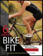 6 Week Bike Fit - Brooke Johnson