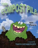 The Compost Pile - Tanya Weinberger