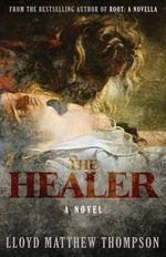 The Healer - Lloyd Matthew Thompson
